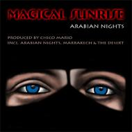 Magical Sunrise - Arabian Nights cover