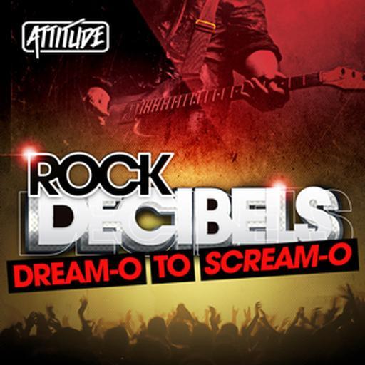 Rock Decibels - Dream-o To Scream-o
