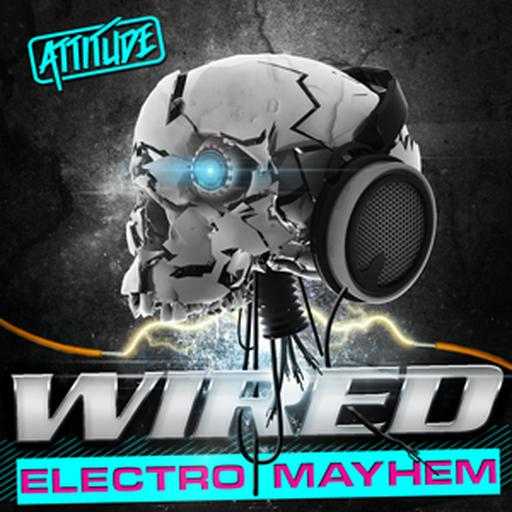 Wired - Electro Mayhem