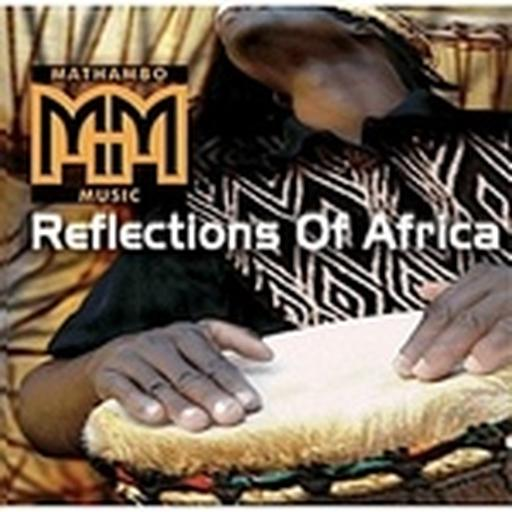 Reflections Of Africa