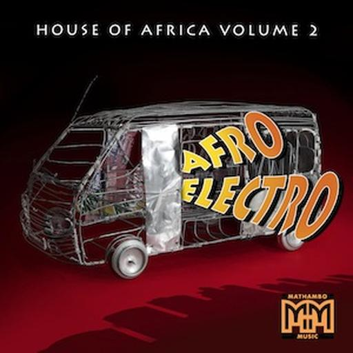 House Of Africa Vol 2