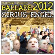Ballade 2012 [Vollversion] by SIRIUS-ENGEL
