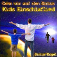 """Kids Einschlaflied """"Gehn wir auf den Sirius"""""""