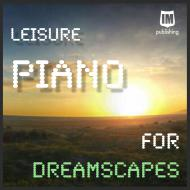 Piano For Dreamscapes