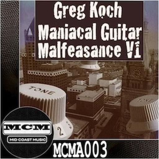 Maniacal Guitar Malfeasance V1