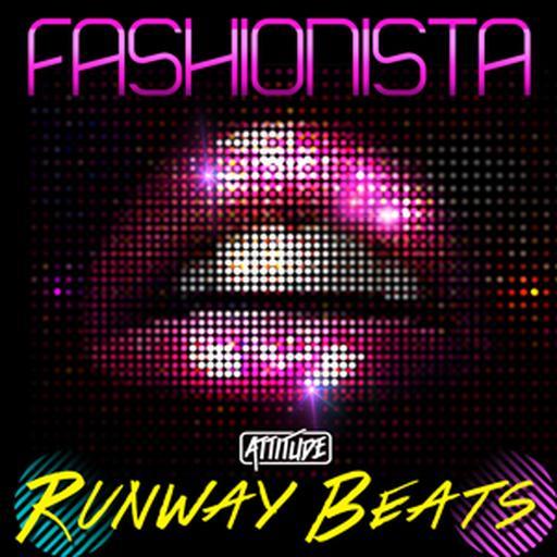 Fashionista - Runway Beats